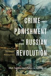 (ebook) Crime and Punishment in the Russian Revolution - History European