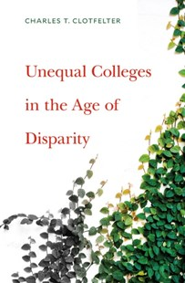 (ebook) Unequal Colleges in the Age of Disparity - Education Tertiary