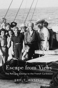 Escape from Vichy by Eric T. Jennings (9780674983380) - HardCover - History European