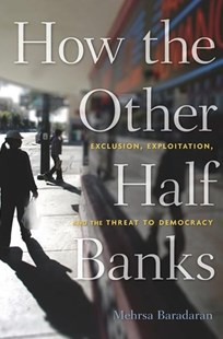 How the Other Half Banks by Mehrsa Baradaran (9780674983960) - PaperBack - Business & Finance Ecommerce