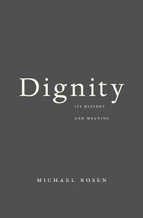 Dignity by Michael Rosen (9780674984059) - PaperBack - Philosophy Modern