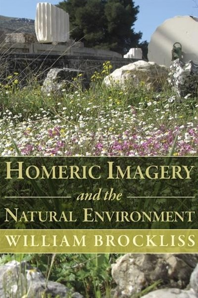 Homeric Imagery and the Natural Environment