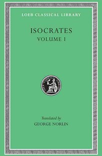 Isocrates by George Norlin (9780674992313) - HardCover - History Greek