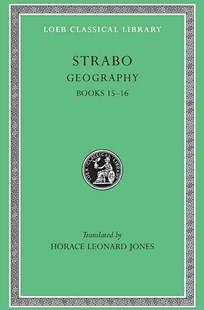 Strabo Geography by Strabo (9780674992665) - HardCover - History Greek