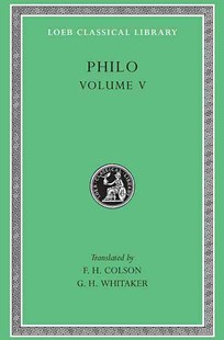 On Flight and Finding, on the Change of Names, on Dreams by Philo, G. H. Whitaker (9780674993037) - HardCover - Philosophy Ancient
