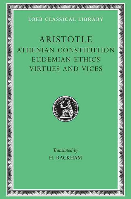 Aristotle Athenian Constitution Eudemian Ethics Virtues and Vices