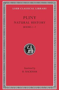 Natural History by Pliny the Elder, E. H. Warmington (9780674993648) - HardCover - History Roman