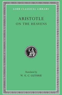 On the Heavens by Aristotle, W. K. Guthrie (9780674993723) - HardCover - History