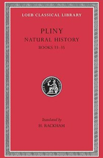 Natural History by H. Rackham, Pliny (9780674994331) - HardCover - History Roman