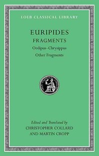 Euripides by Euripides, Christopher Collard, Martin Cropp (9780674996311) - HardCover - Classic Fiction
