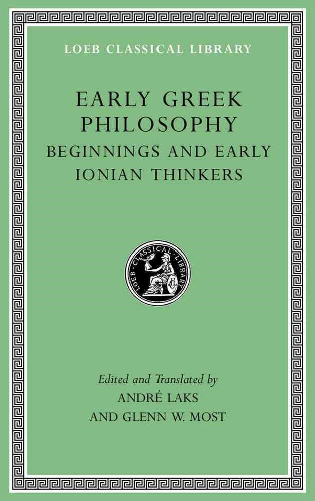 Early Greek Philosophy, Volume I