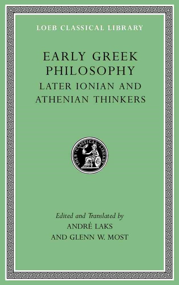Early Greek Philosophy, Volume III