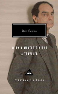 If on a Winter's Night a Traveler by Italo Calvino, William Weaver (9780679420255) - HardCover - Modern & Contemporary Fiction Literature