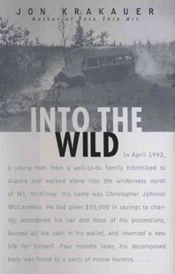 Into the Wild by Jon Krakauer (9780679428503) - HardCover - Biographies General Biographies