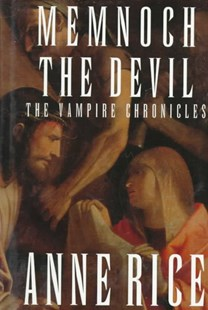 Memnoch the Devil by Anne Rice (9780679441014) - HardCover - Fantasy