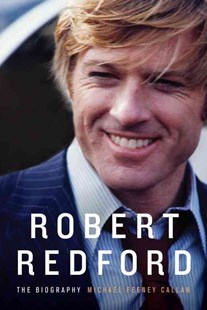 Robert Redford by Michael Feeney Callan (9780679450559) - HardCover - Biographies Entertainment