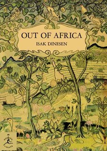 Out of Africa by Isak Dinesen, Karen Blixen (9780679600213) - HardCover - Biographies General Biographies
