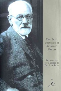 Basic Writings of Sigmund Freud by Sigmund Freud, A.A. Brill (9780679601661) - HardCover - Philosophy