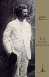 (ebook) Life on the Mississippi - Classic Fiction