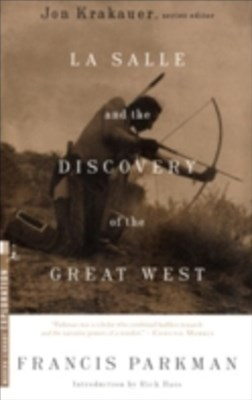 (ebook) La Salle and the Discovery of the Great West