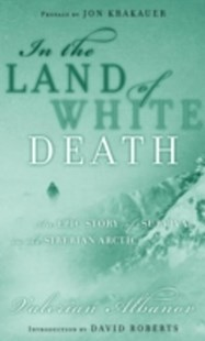 (ebook) In the Land of White Death - Biographies General Biographies