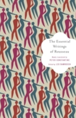 Essential Writings of Rousseau