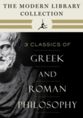 Modern Library Collection of Greek and Roman Philosophy 3-Book Bundle
