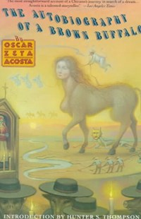 Autobiography of a Brown Buffalo by Oscar Acosta, Oscar Zeta Acosta (9780679722137) - PaperBack - Biographies General Biographies