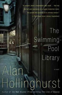 The Swimming Pool Library by Alan Hollinghurst (9780679722564) - PaperBack - Modern & Contemporary Fiction LBGTQI Fiction