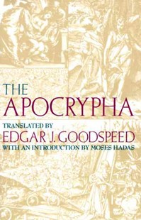 Apocrypha by Edgar Johnson Goodspeed, Edgar J. Goodspeed (9780679724520) - PaperBack - Religion & Spirituality Christianity