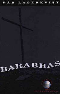 Barabbas by Par Lagerkvist, Alan Blair, André Gide, Lucien Maury (9780679725442) - PaperBack - Modern & Contemporary Fiction Literature