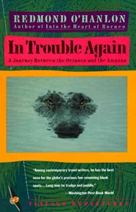 In Trouble Again by Redmond O'Hanlon (9780679727149) - PaperBack - Travel Travel Writing
