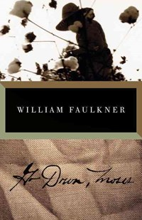 Go Down, Moses by William Faulkner (9780679732174) - PaperBack - Modern & Contemporary Fiction Literature