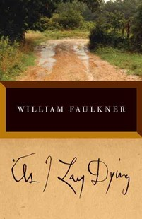 As I Lay Dying by William Faulkner (9780679732259) - PaperBack - Classic Fiction