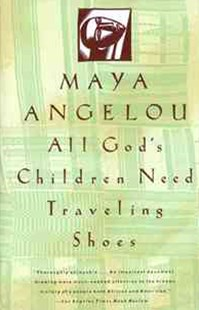 All God's Children Need Traveling Shoes by Maya Angelou (9780679734048) - PaperBack - Biographies General Biographies
