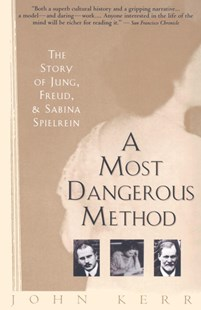 A Most Dangerous Method by John Kerr (9780679735809) - PaperBack - Biographies General Biographies
