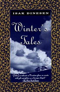 Winter's Tales by Isak Dinesen (9780679743347) - PaperBack - Modern & Contemporary Fiction Literature