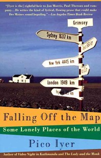 Falling off the Map by Pico Iyer (9780679746126) - PaperBack - Travel Travel Guides