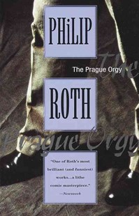 The Prague Orgy by Philip Roth (9780679749035) - PaperBack - Classic Fiction