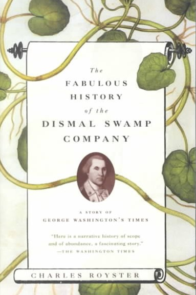 Fabulous History Of The Dismal Swamp