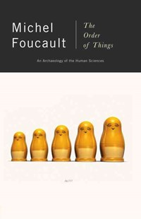 Order Of Things - Archaeology Of The Human Sciences by Michel Foucault (9780679753353) - PaperBack - Philosophy Modern