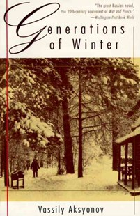 Generations of Winter by Aksyonov (9780679761822) - PaperBack - Modern & Contemporary Fiction General Fiction
