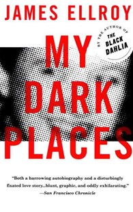 My Dark Places by James Ellroy (9780679762058) - PaperBack - Biographies General Biographies
