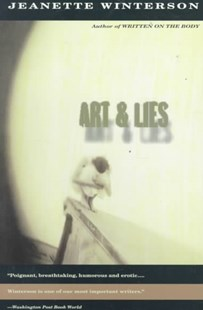Art and Lies by Jeanette Winterson (9780679762706) - PaperBack - Modern & Contemporary Fiction Literature