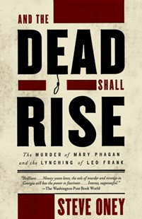 And The Dead Shall Rise by Steve Oney (9780679764236) - PaperBack - Modern & Contemporary Fiction General Fiction