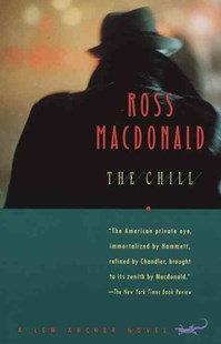 The Chill by Ross Macdonald, Ross MacDonald (9780679768074) - PaperBack - Crime Mystery & Thriller