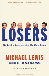 Losers by Michael Lewis (9780679768098) - PaperBack - Modern & Contemporary Fiction General Fiction