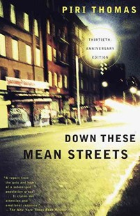 Down These Mean Streets by Piri Thomas (9780679781424) - PaperBack - Modern & Contemporary Fiction General Fiction