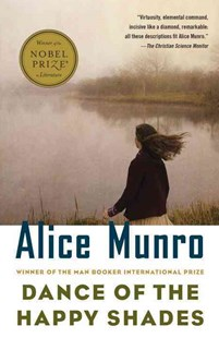 Dance of the Happy Shades by Alice Munro (9780679781516) - PaperBack - Modern & Contemporary Fiction General Fiction