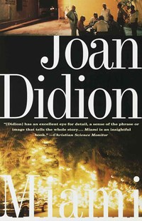 Miami by Joan Didion (9780679781806) - PaperBack - History Latin America